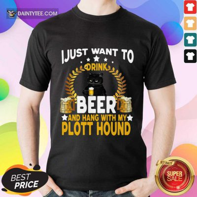 Black Cat I Just Want To Drink Beer Shirt