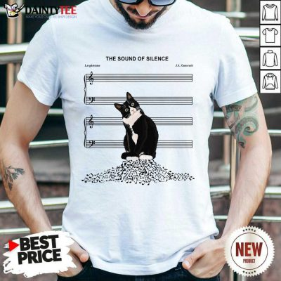 Cats And Music The Sound Of Silence Shirt