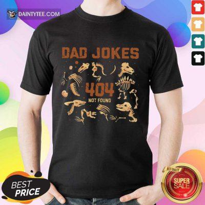 Dad Jokes 404 Not Found Shirt