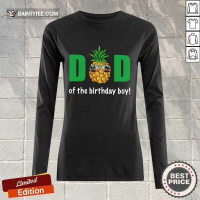 Dad Of The Birthday Boy Pineapple Long-sleeved
