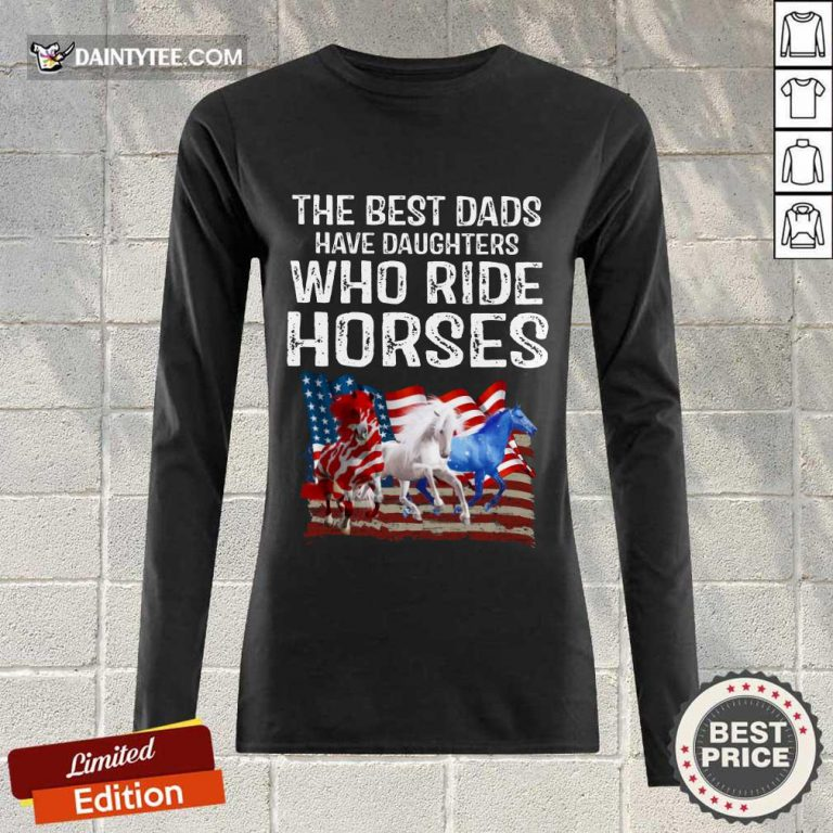 Dads Have Daughters Love Horse American Flag Long-sleeved