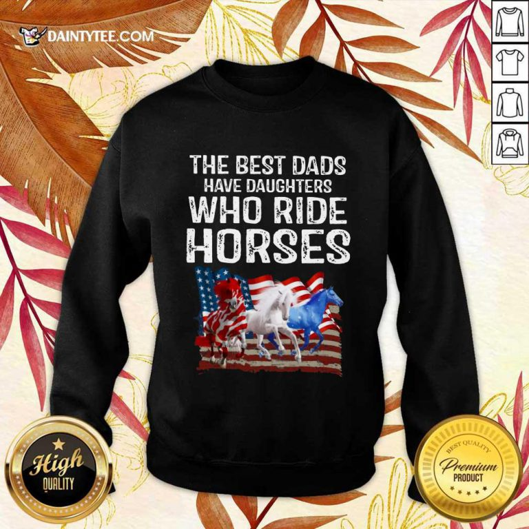 Dads Have Daughters Love Horse American Flag Sweater