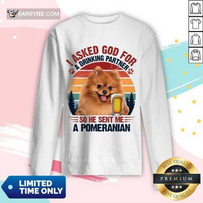 I Asked God For A Pomeranian Vintage Long-sleeved