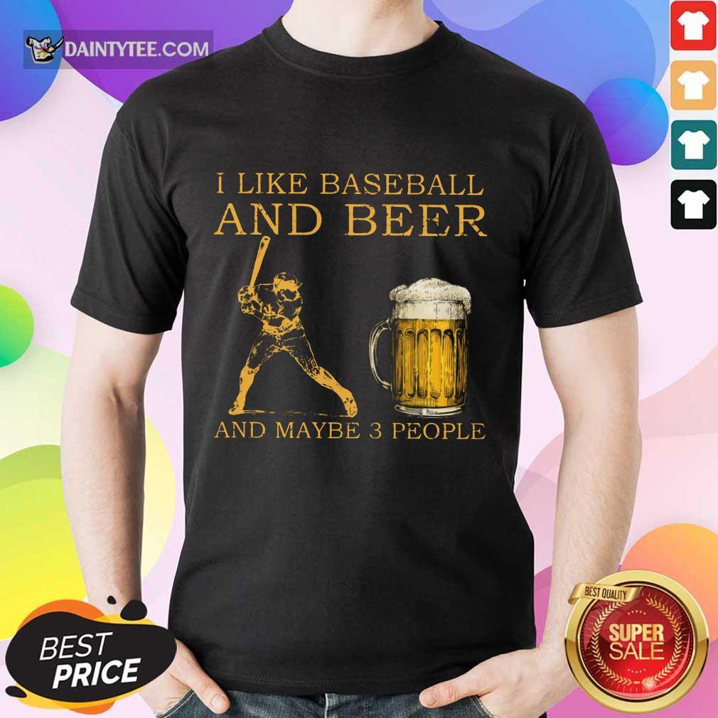 I Like Baseball And Beer Shirt