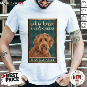 Labradoodle Why Hello Poster Shirt