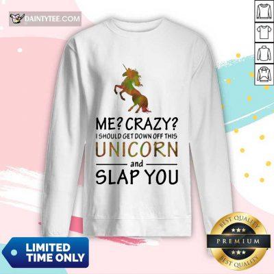 Unicorn And Slap You Long-sleeved