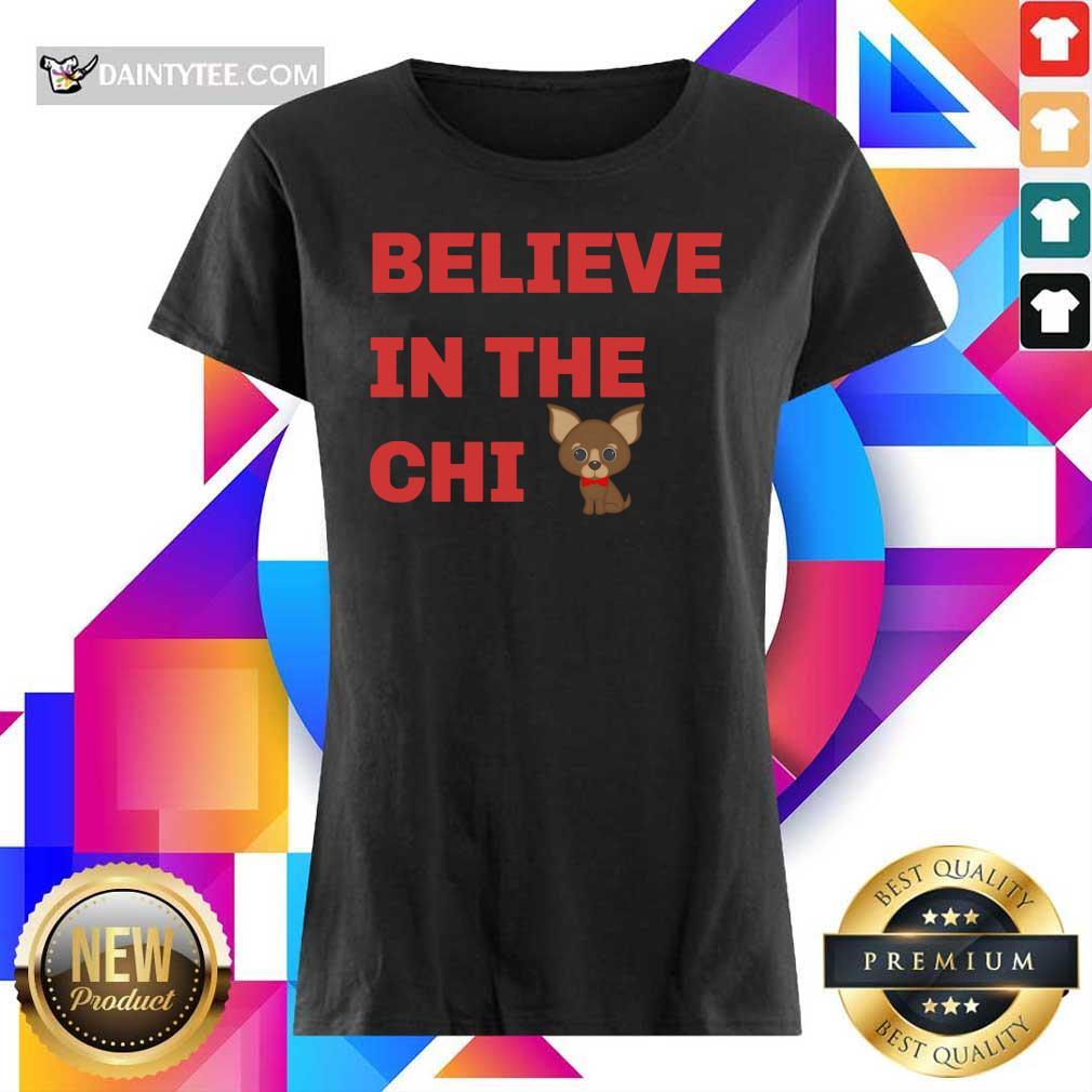 Believe In The Chi Ladies Tee
