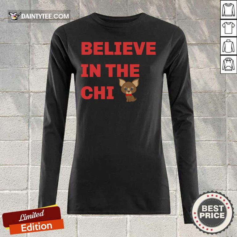 Believe In The Chi Long-sleeved