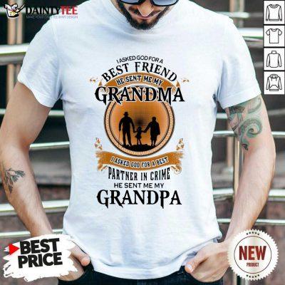 Best Friend Grandma And Grandpa Shirt