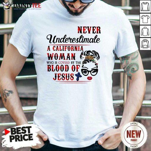 California Woman Blood Of Jesus Shirt