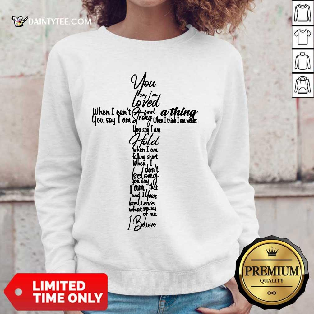 Cross You Say I Am Loved Sweater
