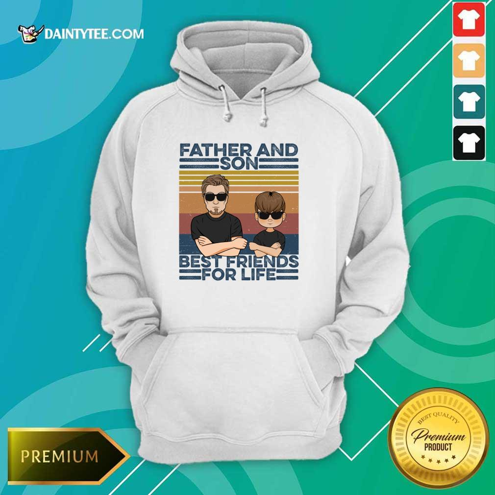 Father And Son Best Friends For Life Hoodie