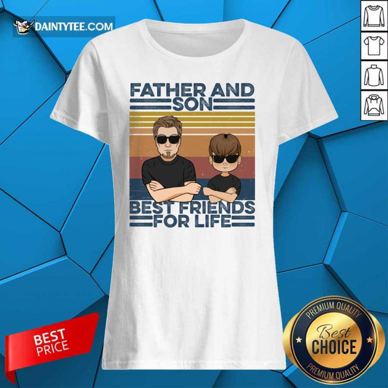 Father And Son Best Friends For Life Ladies Tee