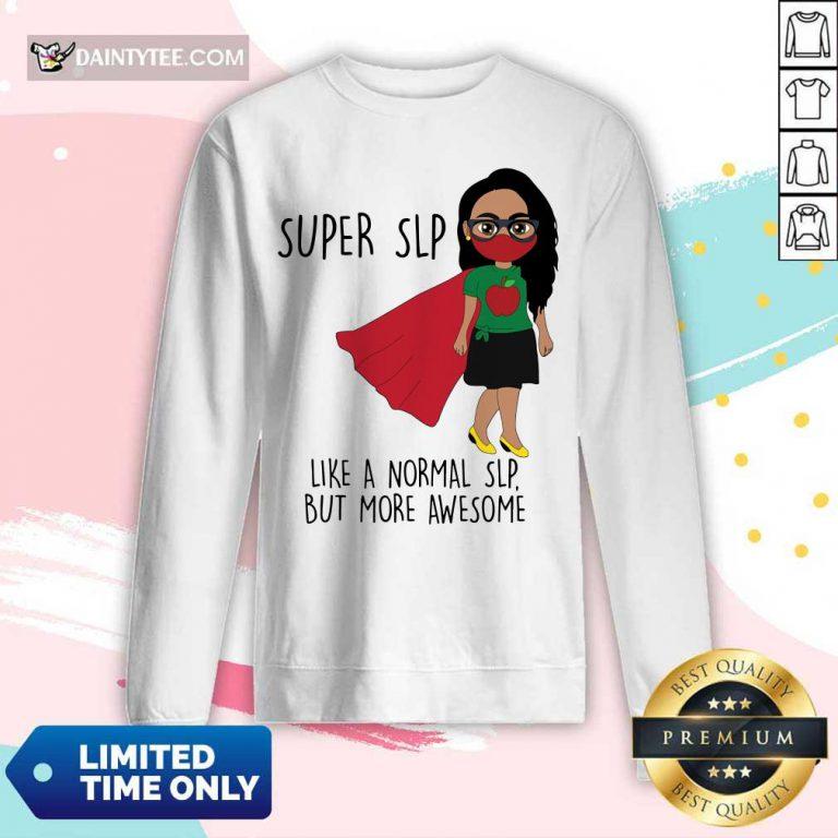 Girl Super SLP Like A Normal Long-sleeved