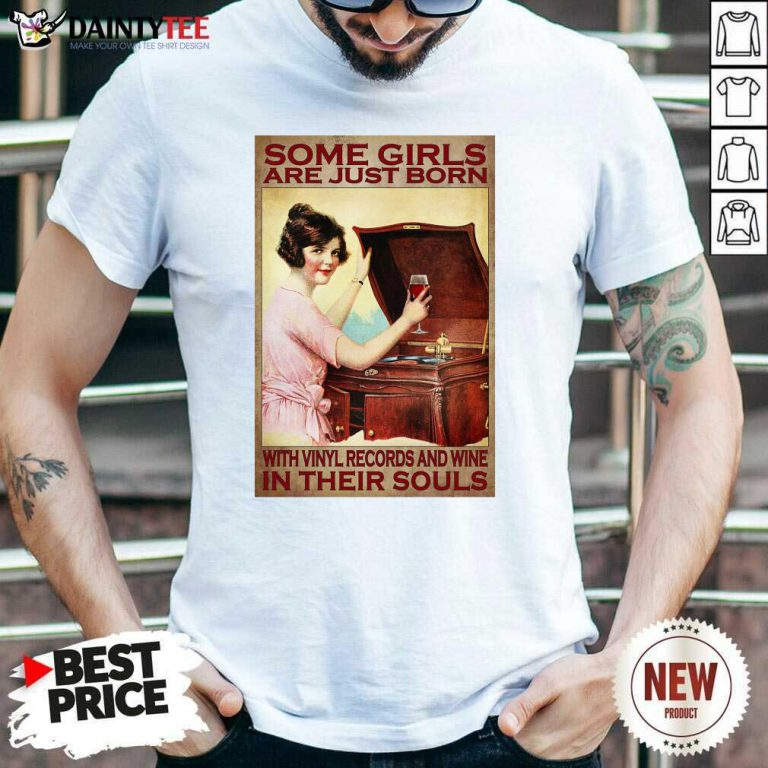 Girl With Vinyl Records And Wine Poster Shirt