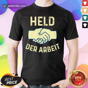 Held Der Arbeit Shake Hands Shirt