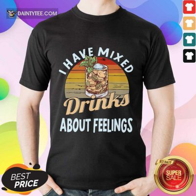 I Have Mixed Drinks Bartender Shirt