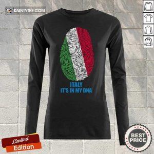 Italy Flag It's In My DNA Long-sleeved