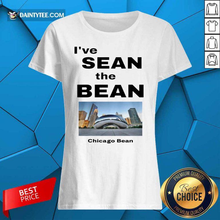 I've Sean The Bean Chicago Bean Ladies Tee