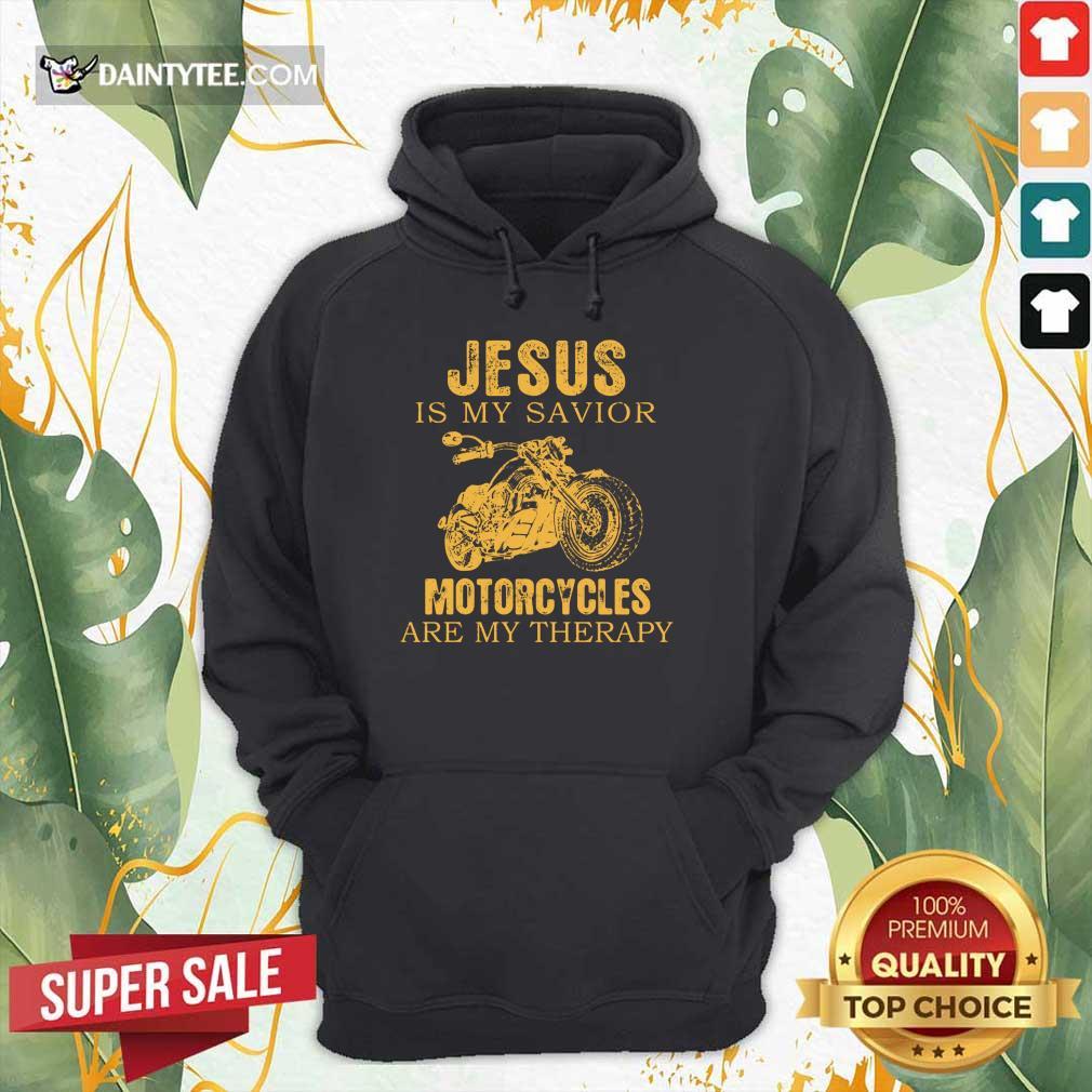 Jesus Is My Savior Motorcycles Hoodie