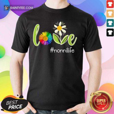 Love Nonni Life Flower Artistry Shirt
