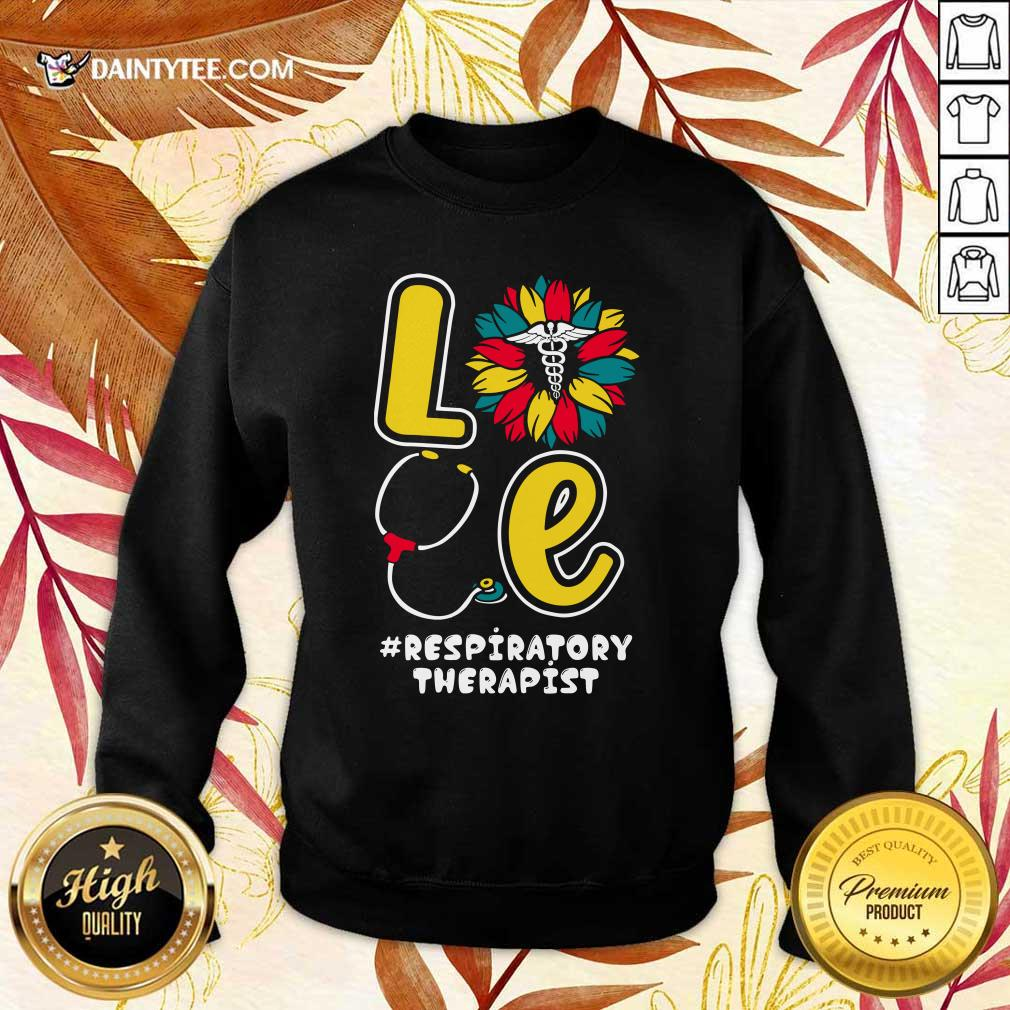 Love Nurse Medical Stethoscope Respiratory Therapist Sweater