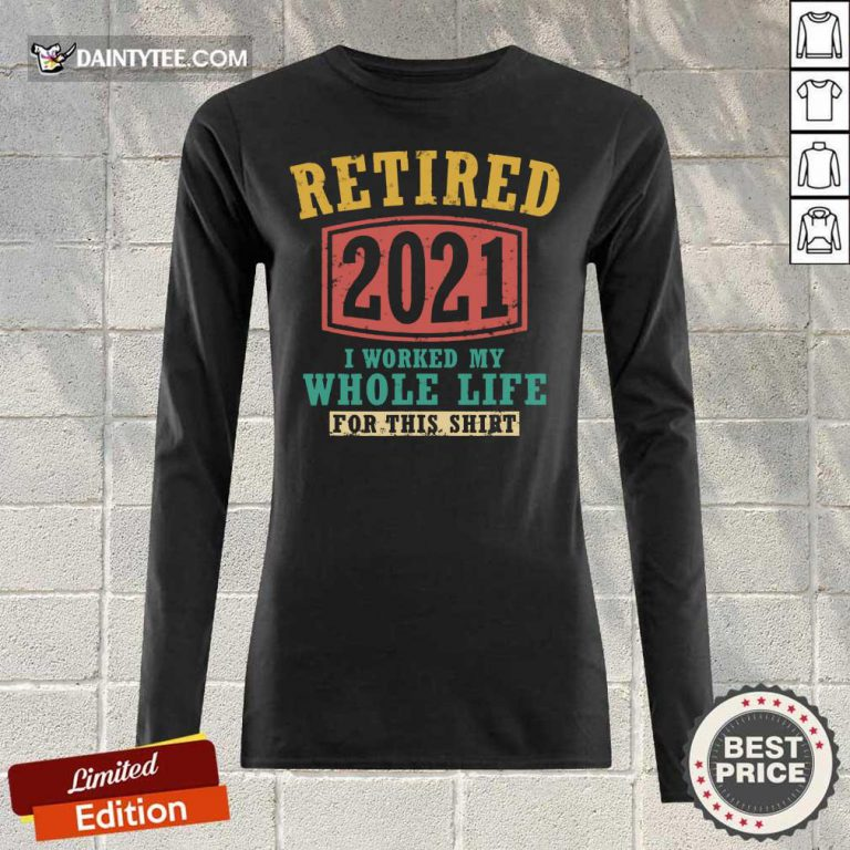 Retired 2021 Whole Life Long-sleeved