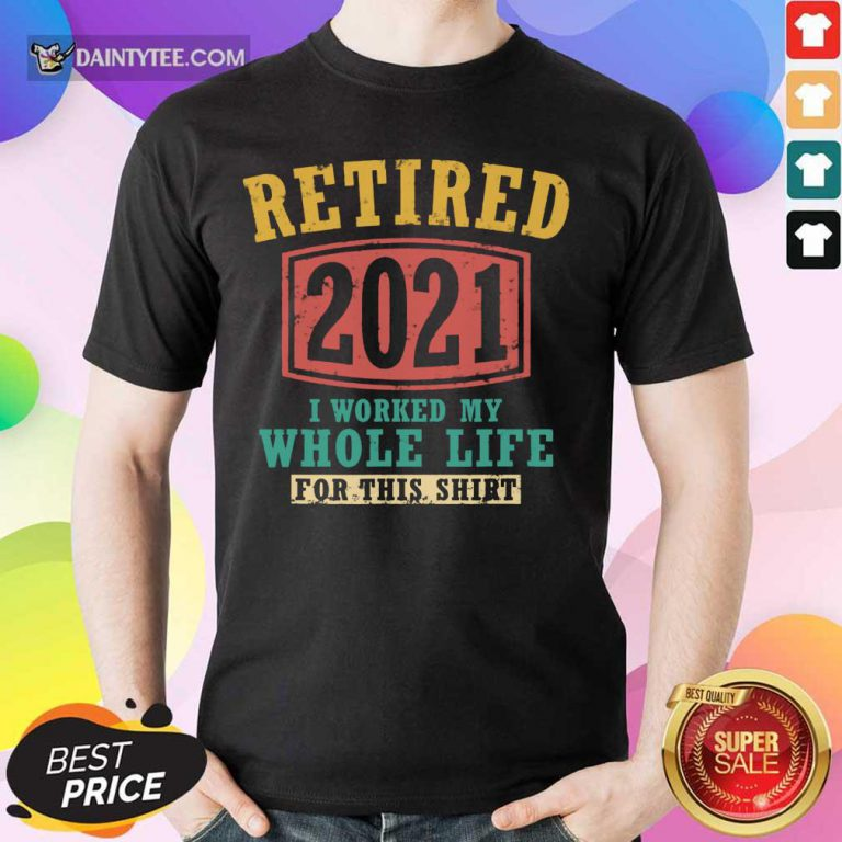 Retired 2021 Whole Life Shirt