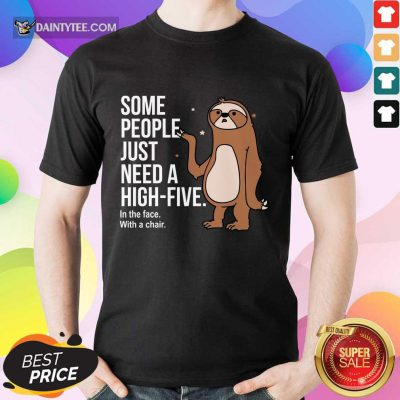 Sloth Just Need A High Five Shirt