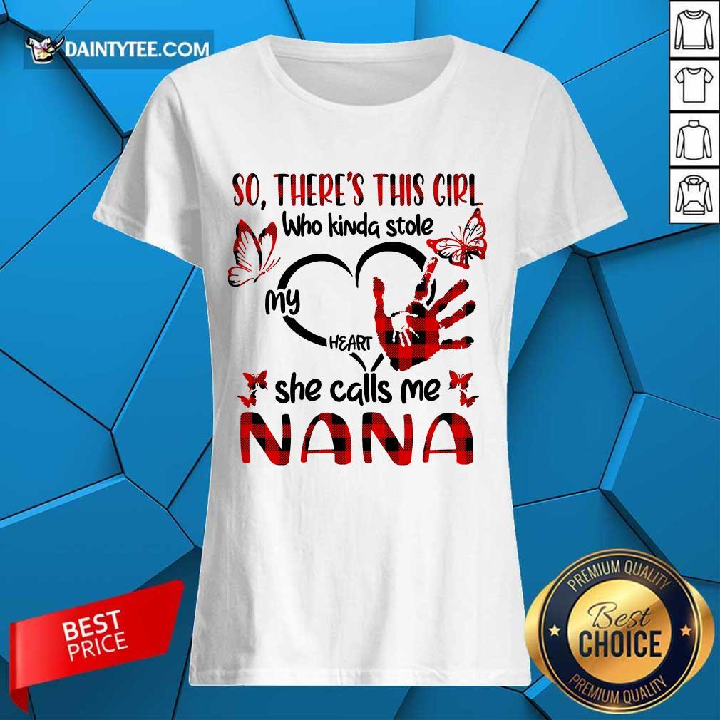 There This Girl She Call Me Nana Ladies Tee