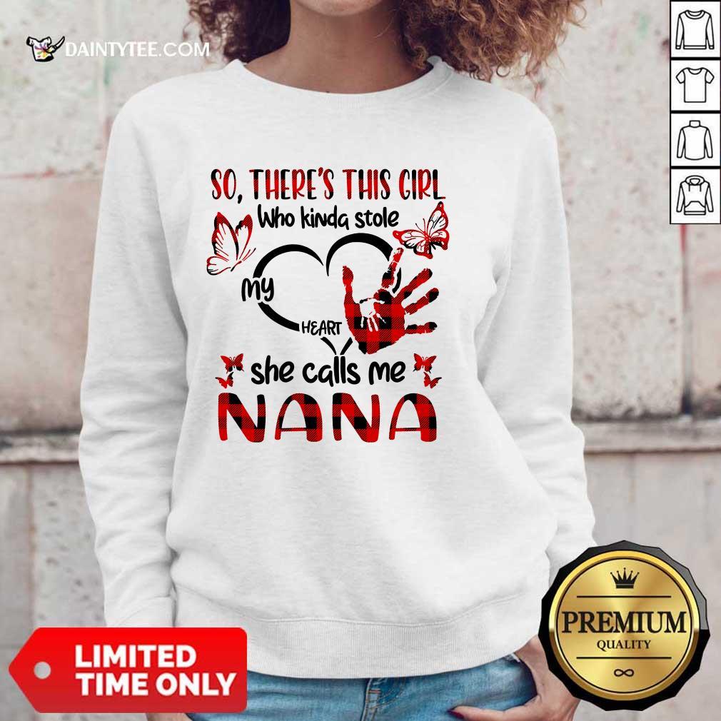 There This Girl She Call Me Nana Sweater