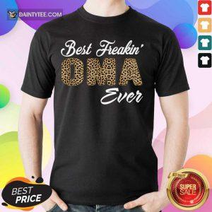 Top Best Freakin Oma Ever Leopard Skin Shirt