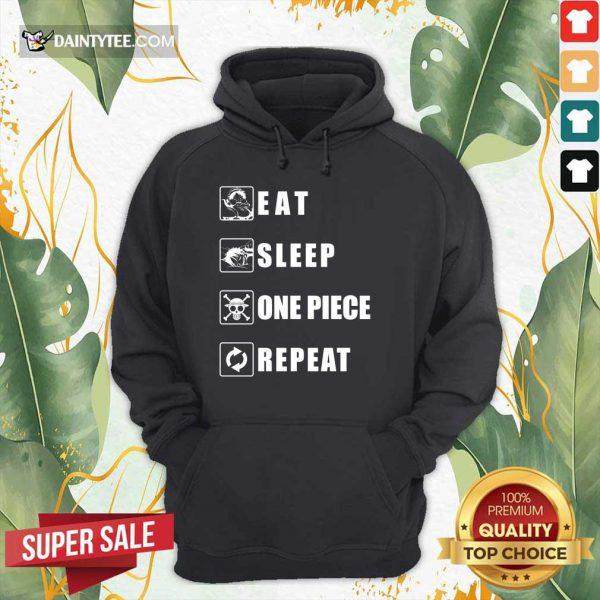 Top Eat Sleep One Piece Repeat Hoodie