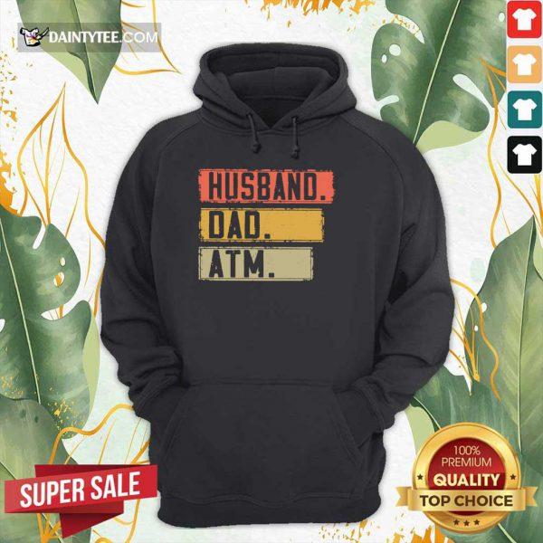 Top Husband Dad Atm Vintage Hoodie
