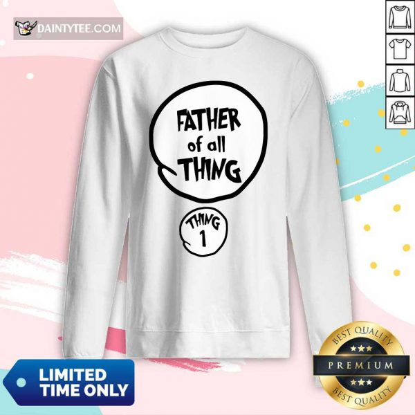 Father Of All Things Father's Day Long-sleeved