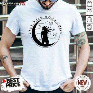 Girl Stay Wild Moon Child Sticker Shirt