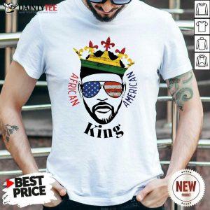 Hot King African American Shirt