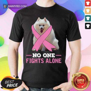 Miniature American Eskimo No One Fights Alone Breast Cancer Awareness Shirt