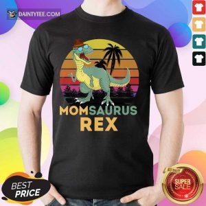 Mom Saurus Rex Happy Parents Day Vintage Shirt