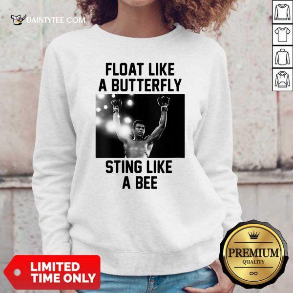 Muhammad Ali Float Like A Butterfly Sting Like A Bee Sweater