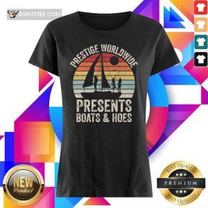 Prestige Worldwide Presents Boats And Hoes Vintage Ladies Tee