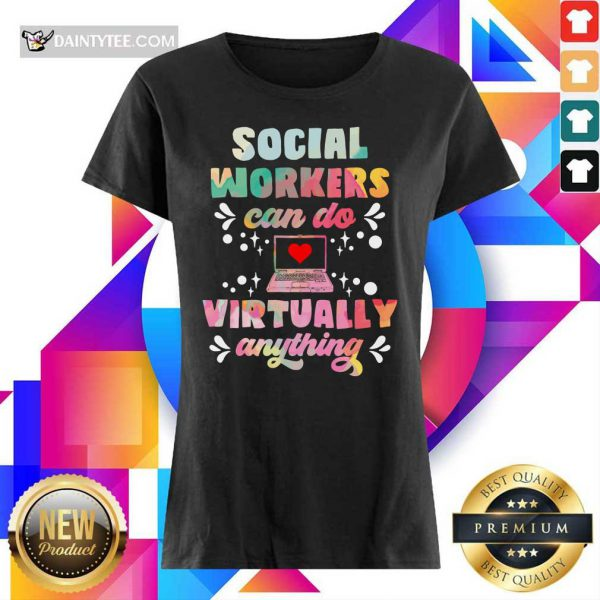 Social Worker Can Do Virtually Anything Ladies Tee