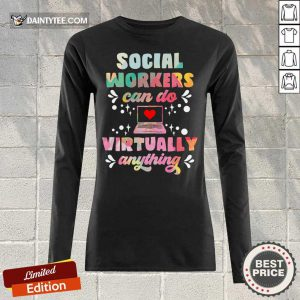 Social Worker Can Do Virtually Anything Long-sleeved