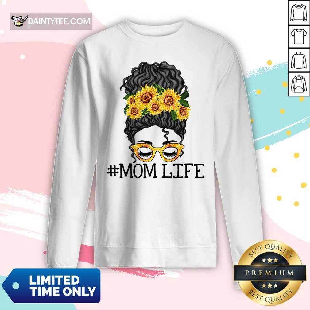 Sunflower Mom Life Messy Bun Jessica John Ashley Mother Day Long-sleeved