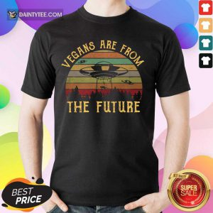 Vegans Are From The Future UFO Vintage Shirt